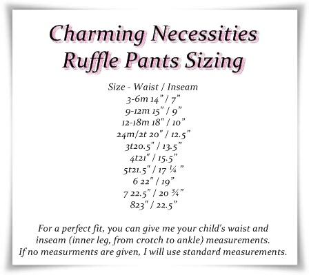 ruffle pants sizing. Here you go grammie (@terri brown)