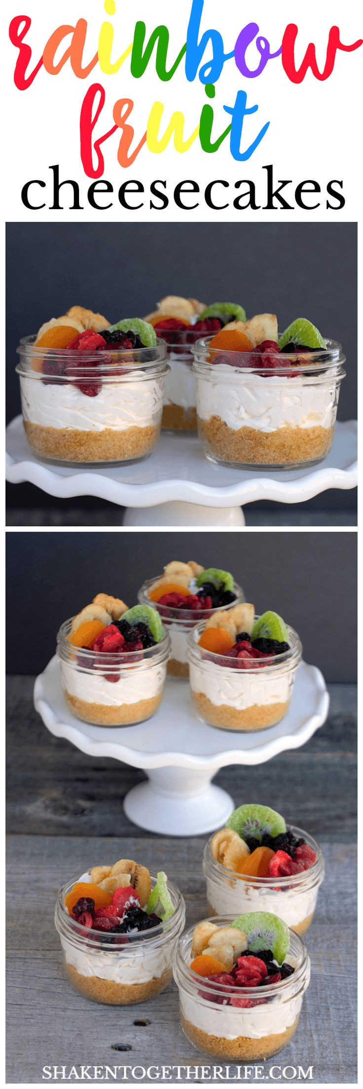 Rainbow Fruit Cheesecakes in a Jar - this is my favorite no bake cheesecake recipe with a homemade graham cracker crust and topped with gorgeous rainbow fruit!