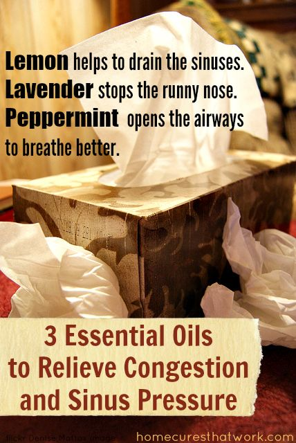 Relieve sinus congestion and pressure with Essential Oils. #lemon #lavender #peppermint