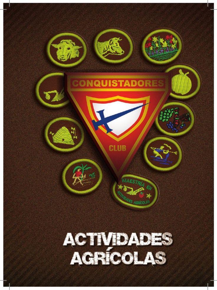 04 Especialidades de Actividades Agricolas   Club de Conquistadores by jorgequiat via slideshare