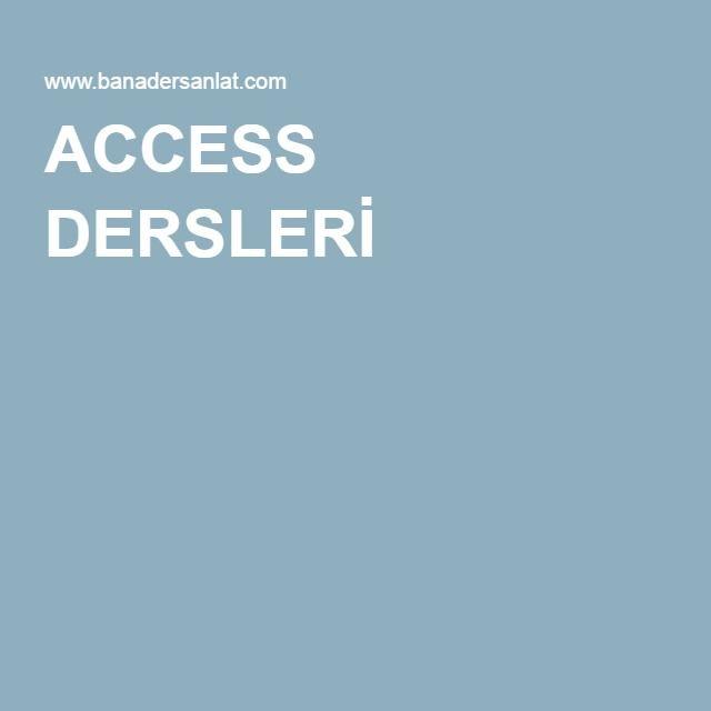 ACCESS DERSLERİ