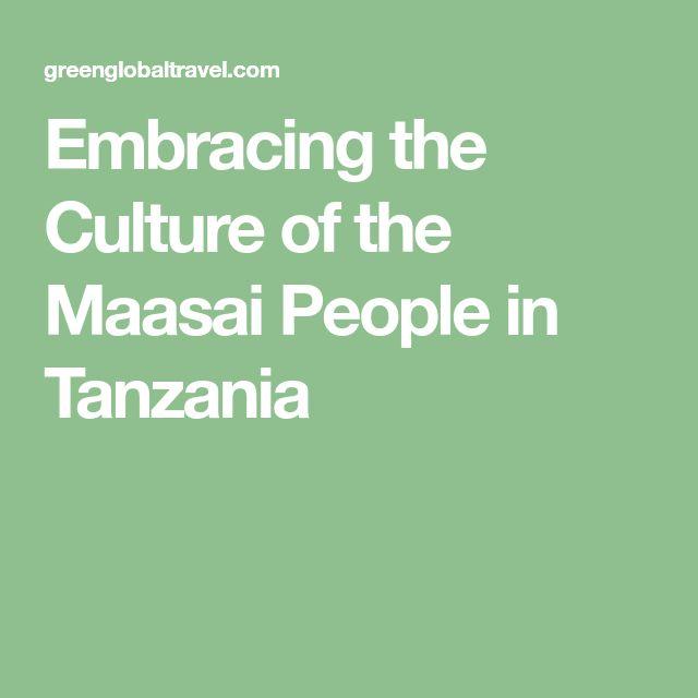 Embracing the Culture of the Maasai People in Tanzania