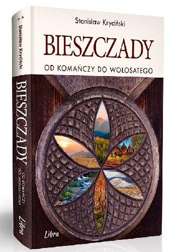 Okładka książki Bieszczady. Od Komańczy do Wołosatego