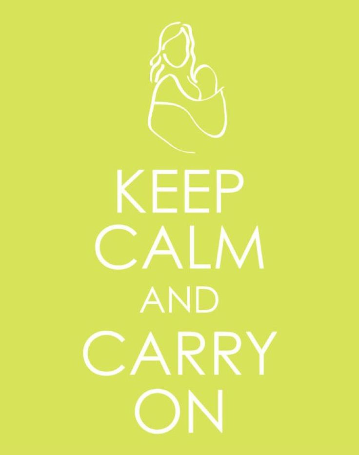 Keep calm and carry on. Babywearing