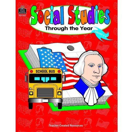 Teacher Created Materials Social Studies Through the Year, Grades 2 to 4, Multicolor