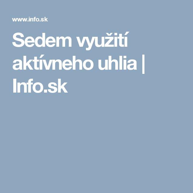 Sedem využití aktívneho uhlia   Info.sk