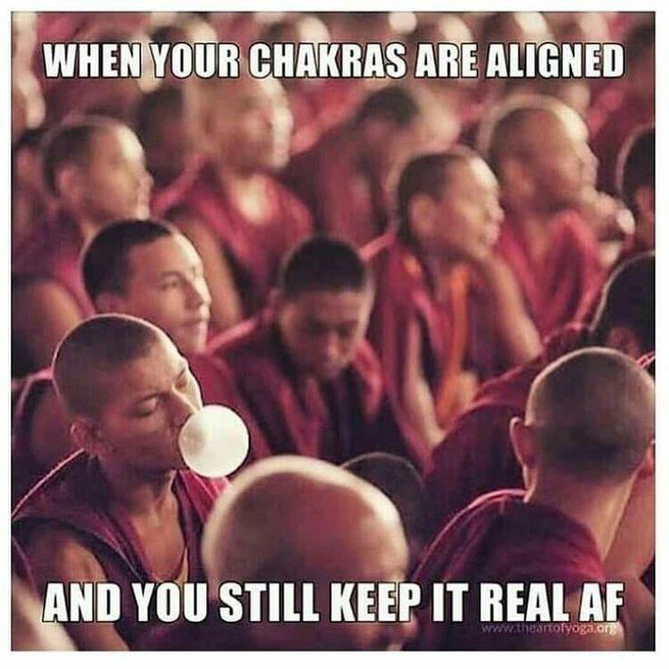 Real af.  ---  chakras aligned, do you boo, spiritual gangster, meme, humor.