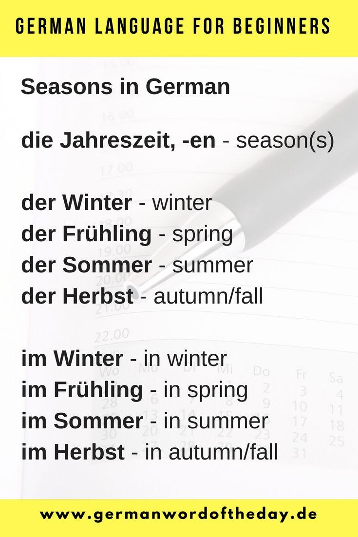 Seasons In German Most Used German Words German Vocabulary List For Beginners German For Beginners German Grammar German Language Learning German Phrases