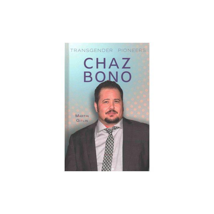 Chaz Bono (Vol 0) (Library) (Marty Gitlin)