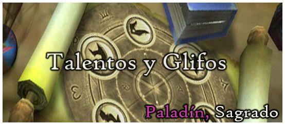 [Guia] Paladín Sagrado PVP 3.3.5a - Foros - Thalassa - WoWRean