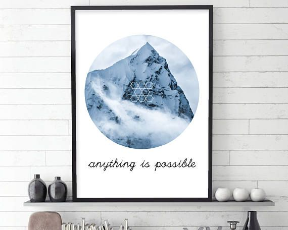 Mount Everest, Mountain Print, Inspirational Quote, Typography Quote, Gift for Him, Downloadable Print, Printable Art, Art For Him, Wall Art