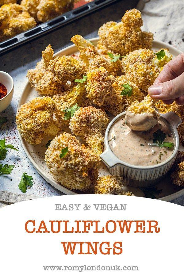 Easy Vegan Cauliflower Wings Romy London Uk Recipe In 2020 Easy Vegan Vegan Recipes Healthy Vegan Cauliflower