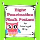 Eight Owl Punctuation Posters! by Learning 4 Keeps    This download is for 8 punctuation posters for the following punctuation marks:  period  comma  co...