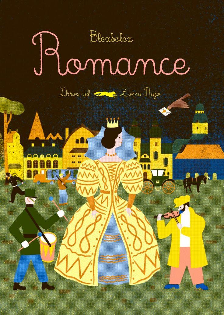 5-7 AÑOS. Romance / Blexbolex. Un romance es una vieja canción. Y también una historia que podemos hacer entre todos. Cada uno la retoma por turnos y agrega una nueva palabra, sin olvidar nada de lo que se ha dicho.