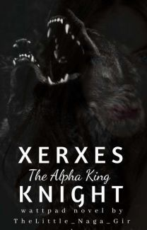 Xerxes Knight: The Alpha King | Werewolf books in 2019