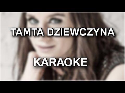 Sylwia Grzeszczak - Tamta dziewczyna [karaoke/instrumental] - Polinstrumentalista - YouTube