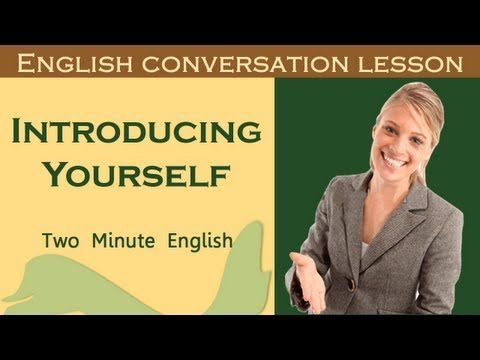 Introducing Yourself - How to Introduce Yourself In English