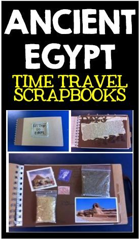 Ancient Egypt: Time Travel Scrapbook.  A great final project!