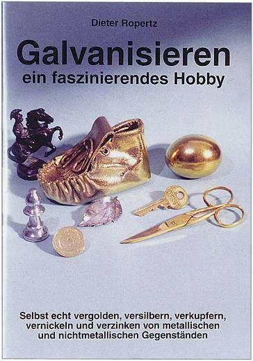 Infobroschüre: Galvanisieren ein faszinierendes Hobby