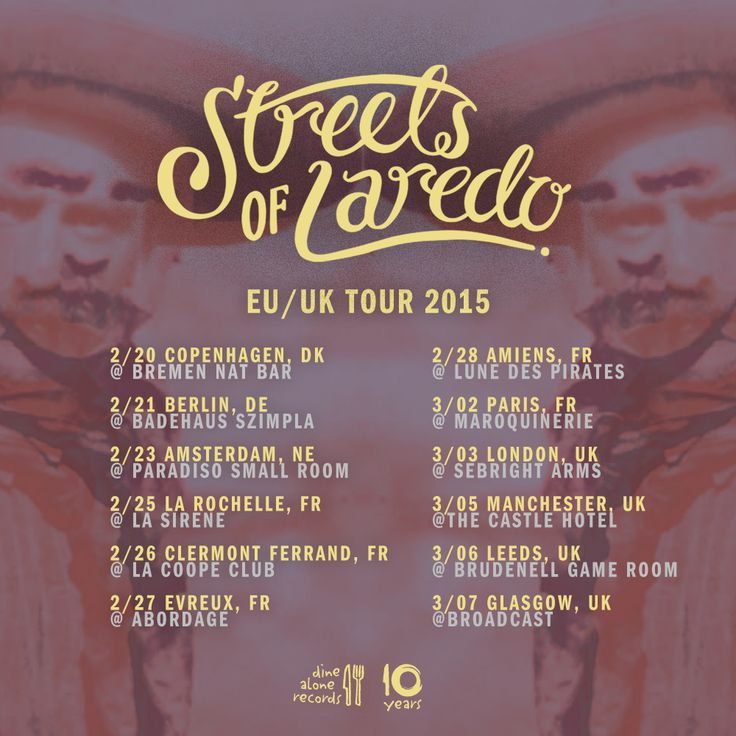 Streets of Laredo EU / UK Tour 2015