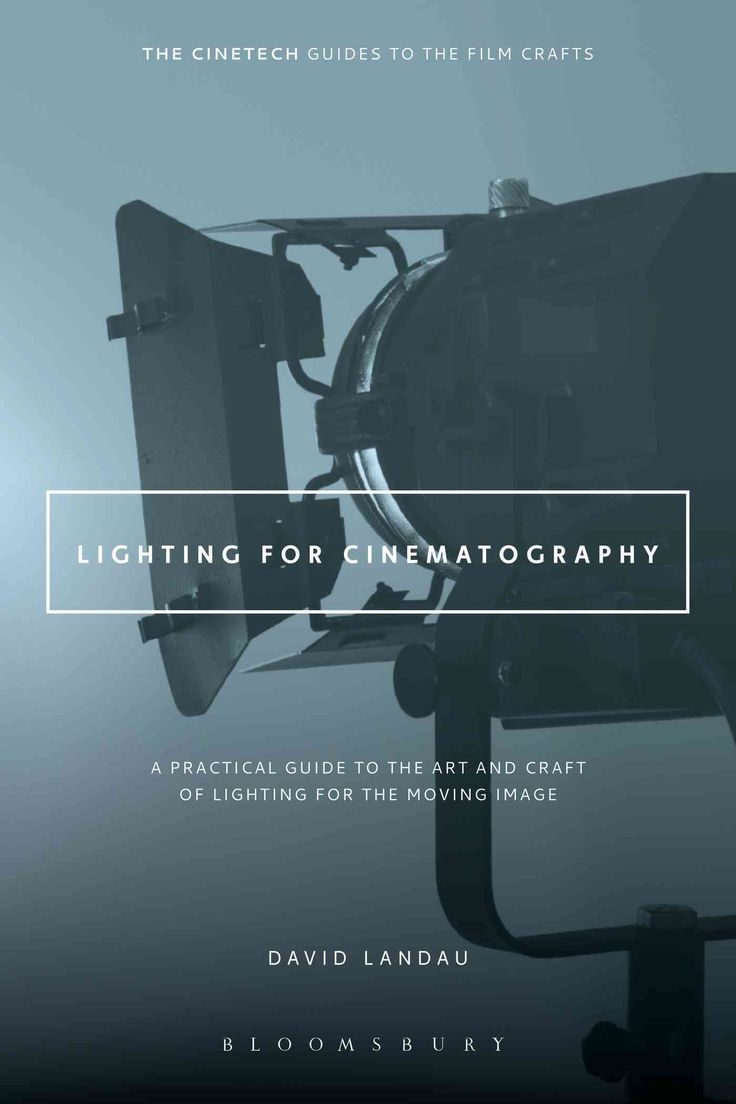 Lighting for Cinematography A Practical Guide to