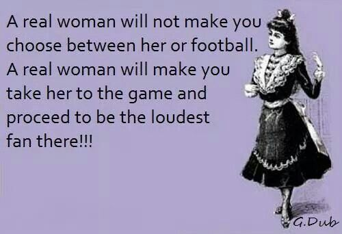 Real Women Love Football So True Football Love Alabama Football Football Quotes