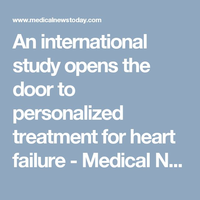 An international study opens the door to personalized treatment for heart failure - Medical News Today