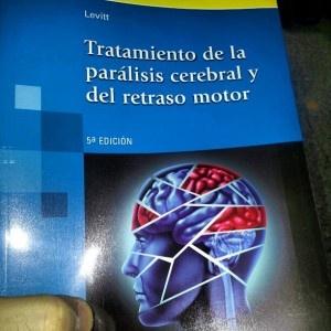 Tratamiento de la parálisis cerebral y del retraso motor http://davidaso.fisioterapiasinred.com/2012/11/tratamiento-de-la-paralisis-cerebral-y-del-retraso-motor.html