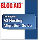 A2 Hosting Migration Guide
