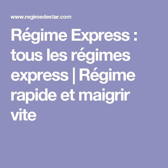 Régime Express : tous les régimes express | Régime rapide et maigrir vite