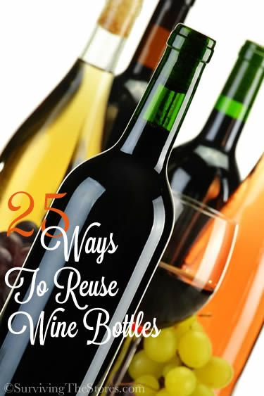 25 different ways to reuse wine bottles and wine accessories!!