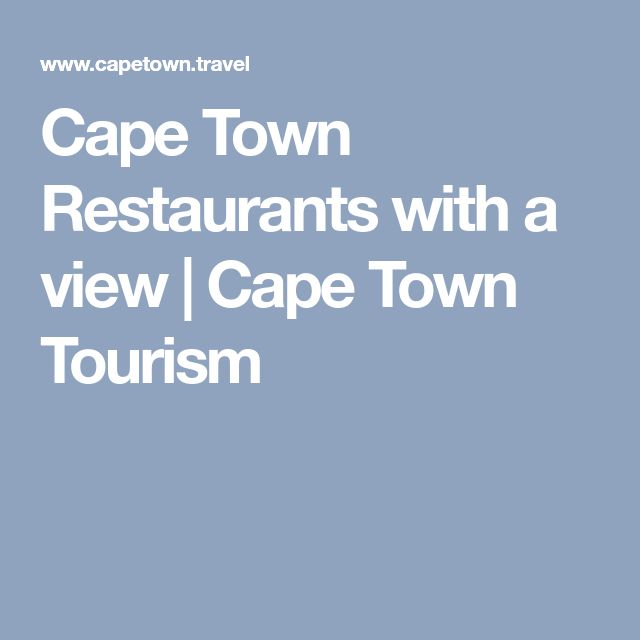 Cape Town Restaurants with a view   Cape Town Tourism