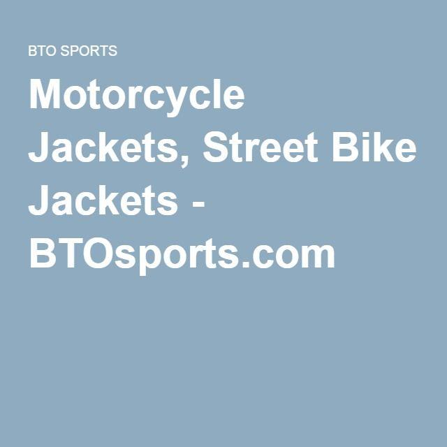 Motorcycle Jackets, Street Bike Jackets - BTOsports.com
