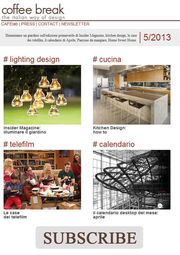 Newsletter 5/2013 is OUT! | Coffee Break | The Italian Way of Design