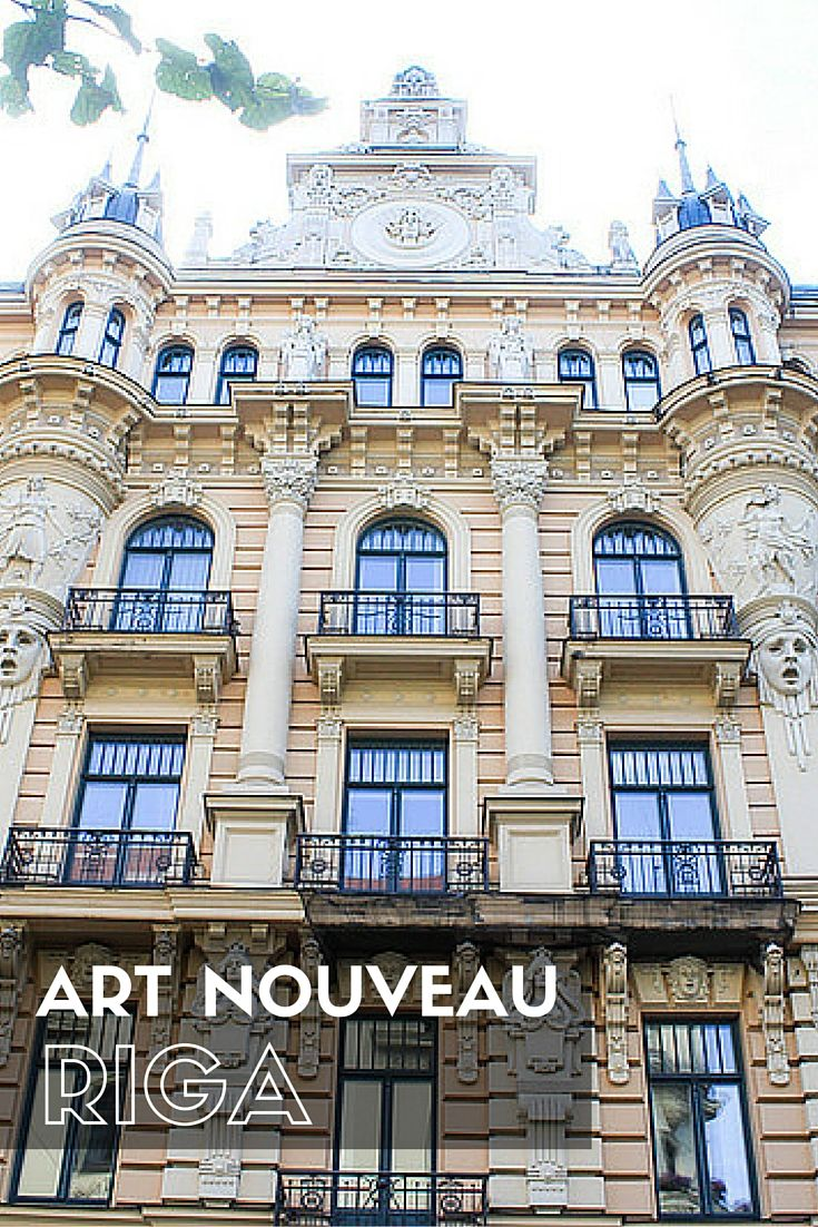 An introduction the Art Nouveau in Riga, Latvia and where to find it.