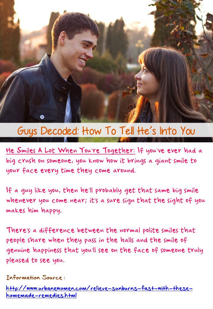 Guys decoded how to tell hes into you if a guy like
