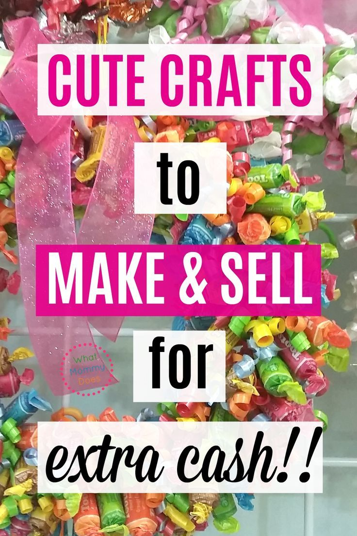 50+ Crafts You Can Make and Sell {for extra cash this