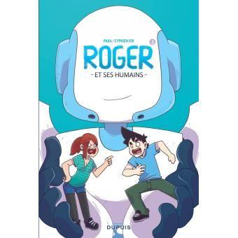 Roger et ses humains - cartonné - Paka, Cyprien Iov - Livre ou ebook - Fnac.com