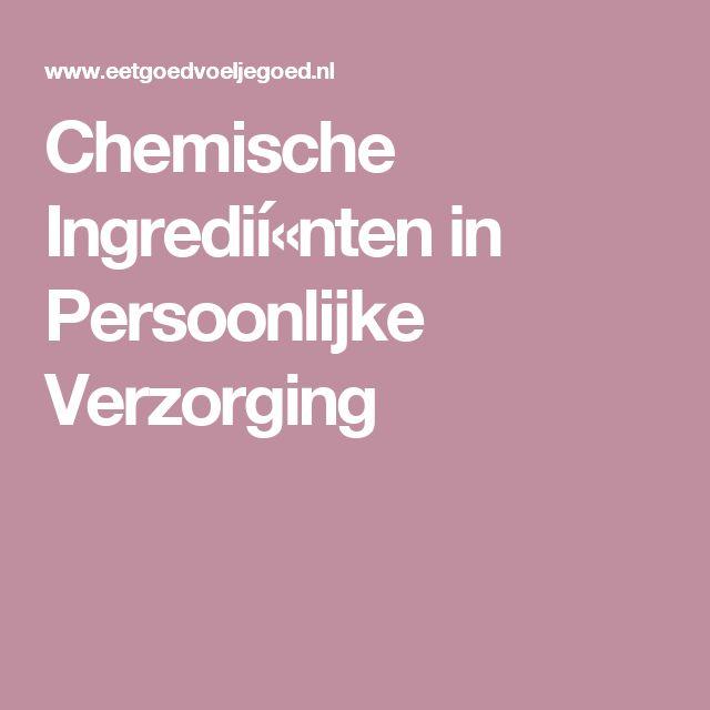 Chemische Ingredií«nten in Persoonlijke Verzorging
