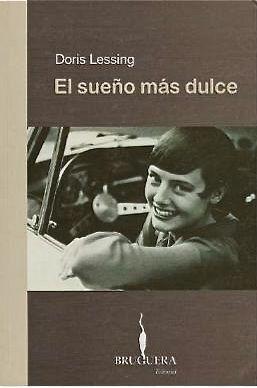 El Sueño más dulce / Doris Lessing