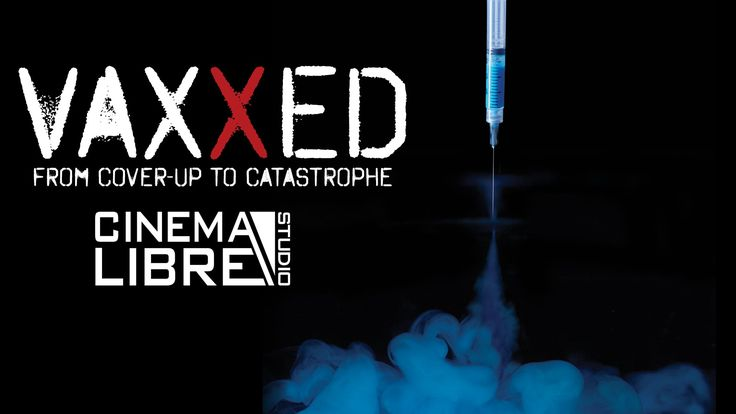 Official Vaxxed: from Cover-Up to Catastrophe Stream...the truth about vaxinations