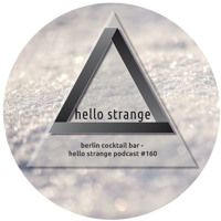 berlin cocktail bar - hello strange podcast #160 by hello ▼  strange on…
