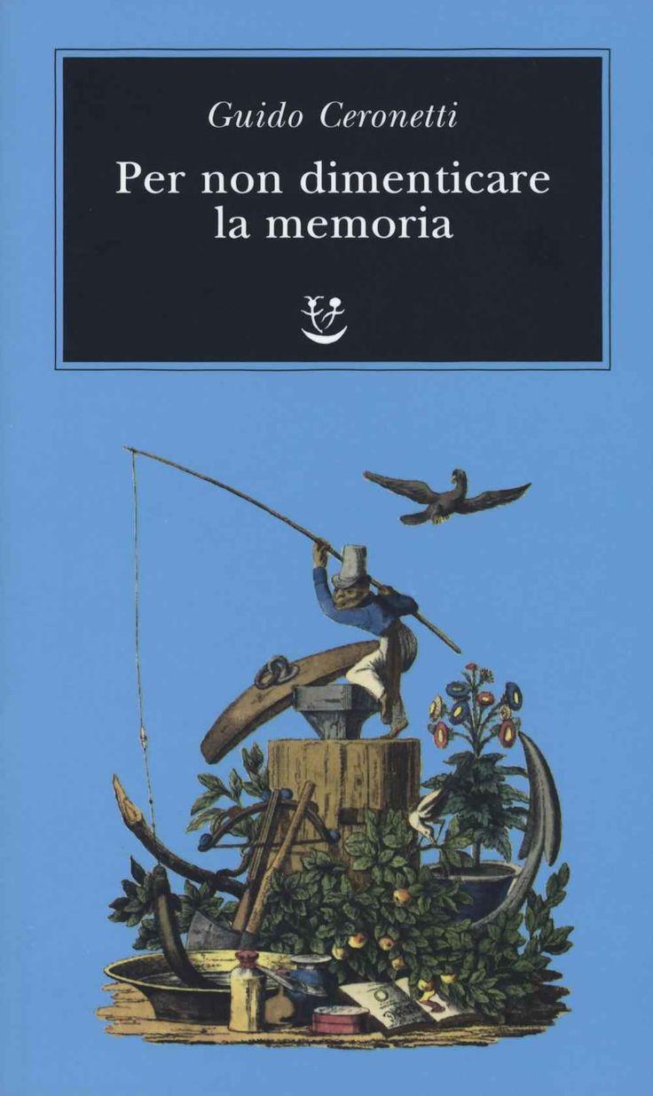 Libro Per non dimenticare la memoria Guido Ceronetti