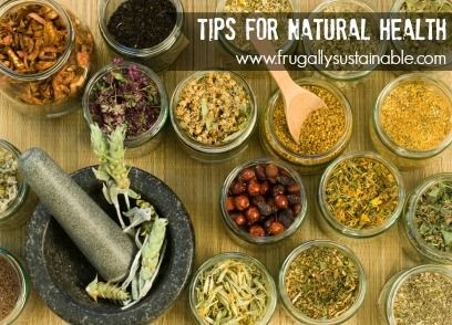 Tips for Natural Health :: A Complete Home Apothecary Reference