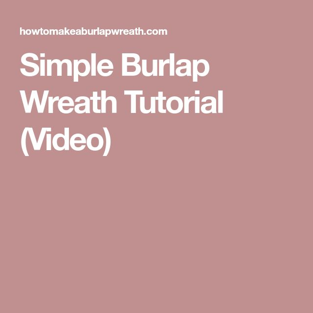 how to make a burlap wreath with wire frame