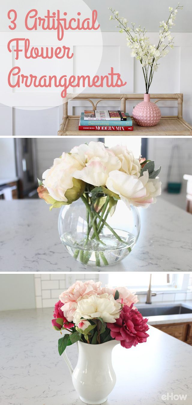 Artificial flowers are easier to maintain and look just as beautiful as real flowers (but last forever!). Here is a setp-by-step guide for creating 3 different style arrangements in your home:  http://www.ehow.com/list_6505822_cheap-artificial-flower-arrangements.html?utm_source=pinterest.com&utm_medium=referral&utm_content=freestyle&utm_campaign=fanpage