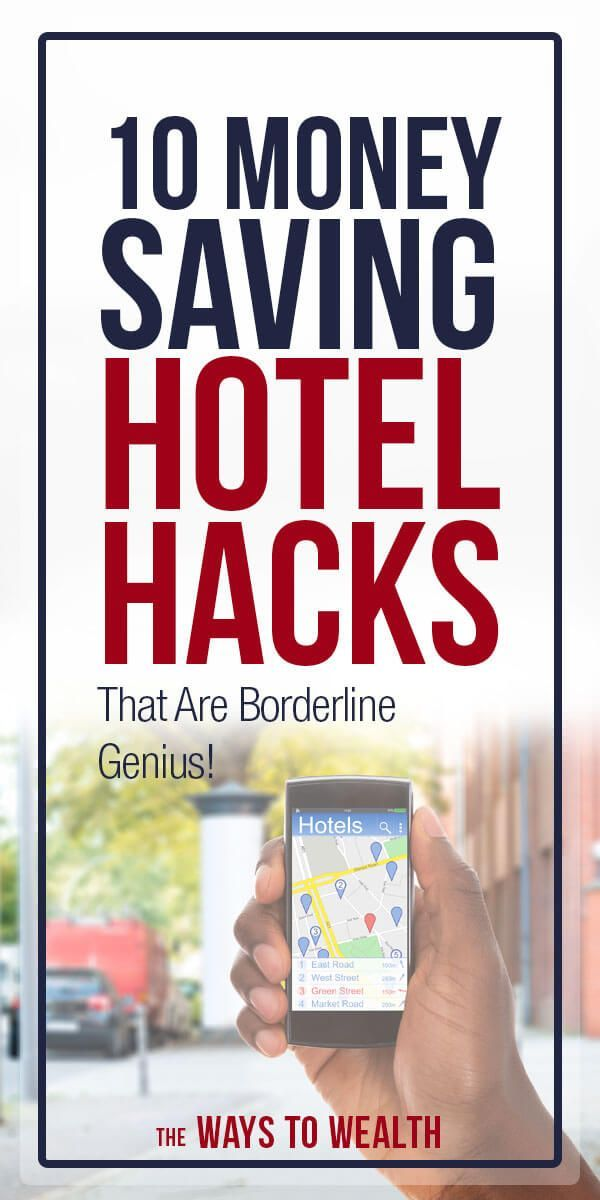10 Hotel Hacks That Will Save You Serious Money Hotel Hacks Saving Money Travel Fun