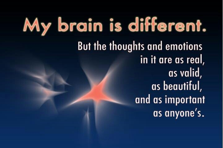 My Brain is Different ♥