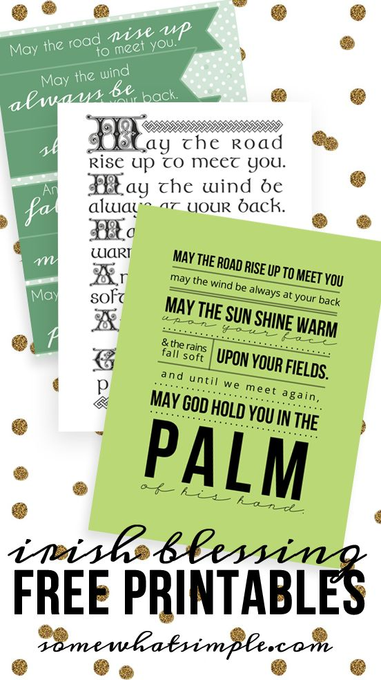 Take your pick - 3 different Irish blessing FREE printables! Perfect for St. Patrick's Day, or even year round!
