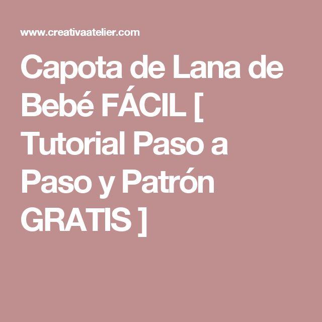 Capota de Lana de Bebé FÁCIL [ Tutorial Paso a Paso y Patrón GRATIS ]